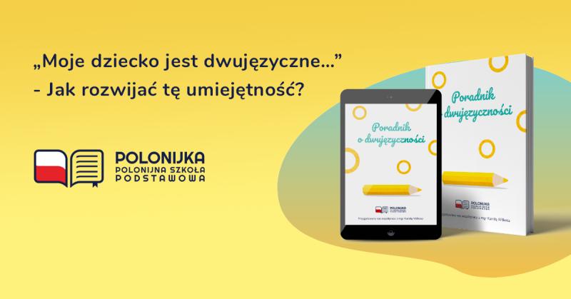 Poradnik o dwujęzyczności_Polonijka